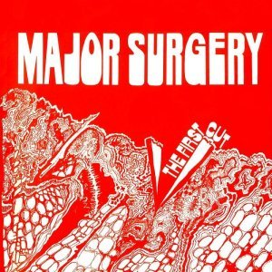 Major Surgery - The First Cut 1976 (2013)