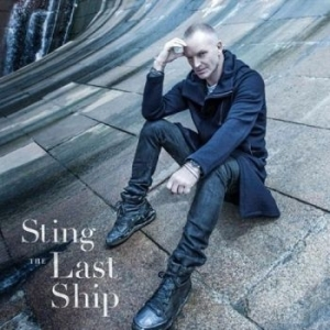 Sting - The Last Ship [Amazon Exclusive Super Deluxe Edition] (2013)