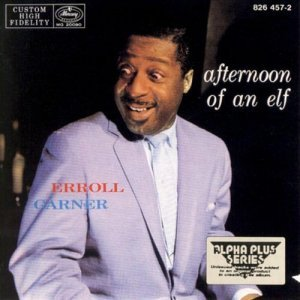 Erroll Garner - Afternoon of an Elf (1955)
