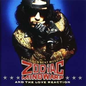 Zodiac Mindwarp - Tattooed Beat Messiah (1988)