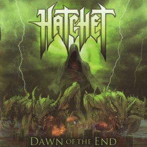 Hatchet - Dawn Of The End (2013)