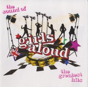Girls Aloud - The Sound Of Girls Aloud - The Greatest Hits (2006)