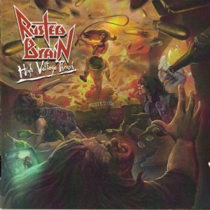 Rusted Brain - High Voltage Thrash (2013)