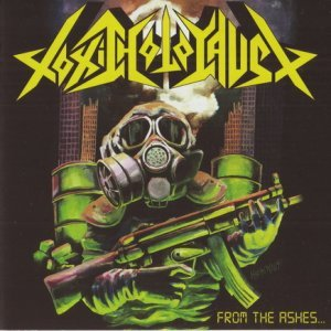 Toxic Holocaust - From The Ashes Of Nuclear Destruction (2013)