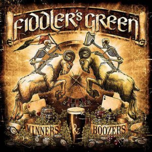 Fiddler's Green - Winners & Boozers [Deluxe Edition] (2013)