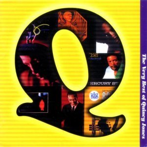 Quincy Jones - The Very Best of Quincy Jones (2000)