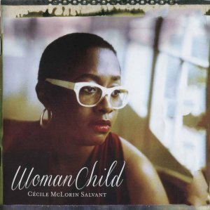 Cecile McLorin Salvant - WomanChild (2013)