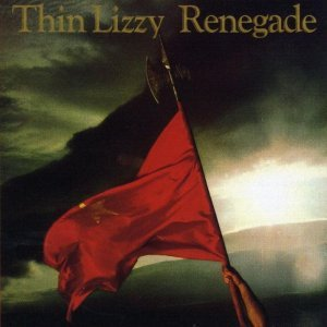 Thin Lizzy - Renegade (1981) [2013]