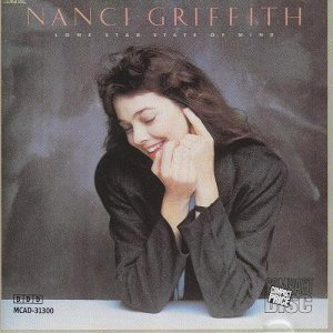 Nanci Griffith - Lone Star State of Mind (1987)