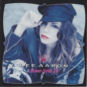 Lee Aaron - Some Girls Do (1991)