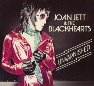 Joan Jett & The Blackhearts - Unvarnished (Deluxe Edition) (2013)