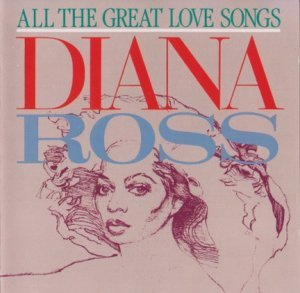 Diana Ross - All The Great Love Songs (1984) (Lossless)