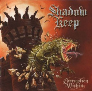 Shadow Keep - Corruption Within (2000)