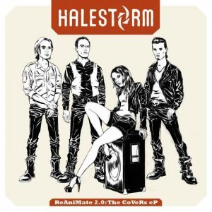 Halestorm - ReAniMate 2.0: The CoVeRs [EP] (2013)