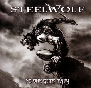 Steelwolf - No One Gets Away (2012)
