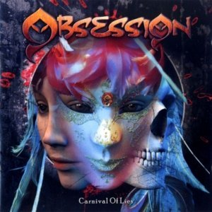 Obsession - Carnival Of Lies (2007)