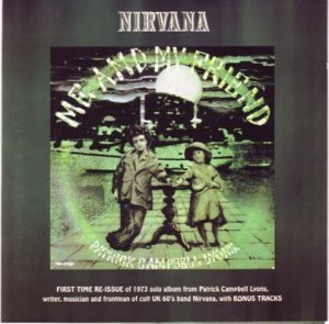 Nirvana - Me And My Friend 1973 (Reissue 2001)
