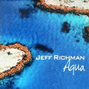 Jeff Richman - Aqua (2008)