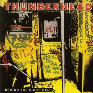 Thunderhead - Behind The Eight-Ball (1989)