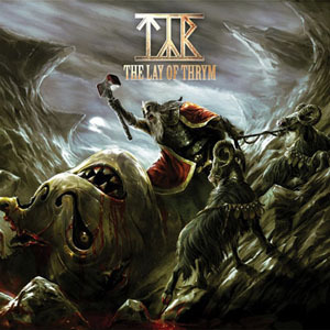 Tyr - The Lay Of Thrym (2011)