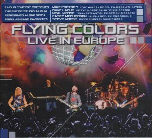 Flying Colors - Live In Europe [2CD] (2013)
