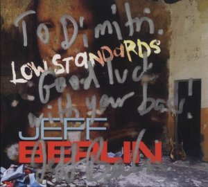 Jeff Berlin - Low Standards (2013)
