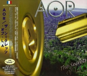 AOR - The Secrets Of L.A [Japanese Edition] (2013)