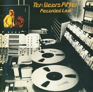 Ten Years After - Recorded Live 1973 (2013)