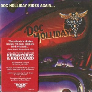 Doc Holliday - Doc Holliday Rides Again… 1981 (Rock Candy 2005)
