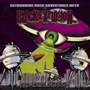The Black Explosion - Elements of Doom (2013)