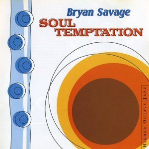Bryan Savage - Soul Temptation (1998)