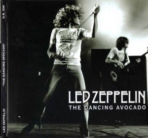 Led Zeppelin - The Dancing Avocado 1969 (Godfather Rec. 2008 Bootleg)