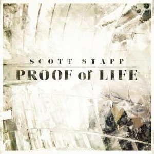 Scott Stapp - Proof of Life (2013)