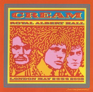 Cream - Royal Albert Hall - London - May 2-3-5-6 2005