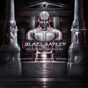 Blaze Bayley - Soundtracks of My Life (2013)