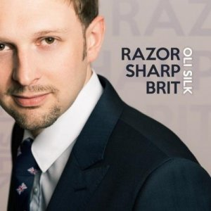 Oli Silk - Razor Sharp Brit (2013)