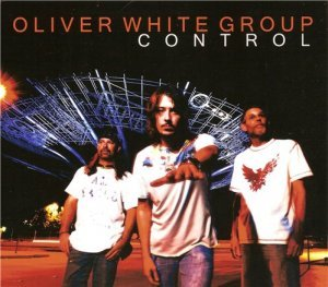 Oliver White Group - Control (2013)