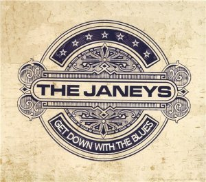 The Janeys - Get Down with the Blues (2013)