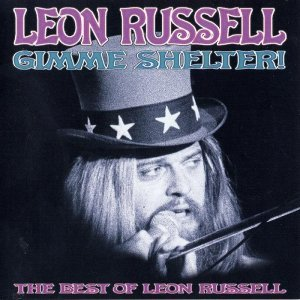 Leon Russell - Gimme Shelter!: The Best of Leon Russell (1996)