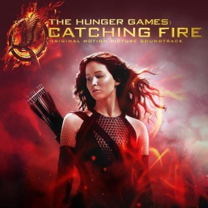 VA - The Hunger Games: Catching Fire [Original Motion Picture Soundtrack] (2013)