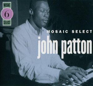 John Patton - Mosaic Select [3CD] (2003)