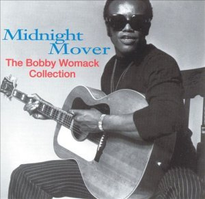Bobby Womack - Midnight Mover: The Bobby Womack Collection (1993)