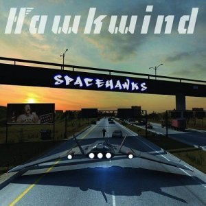 Hawkwind - Spacehawks (2013)