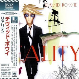 David Bowie - Reality 2003 [Japanese Edition] (2013)