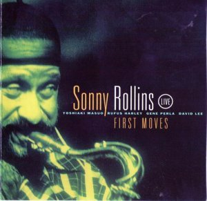 Sonny Rollins - First Moves (1994)