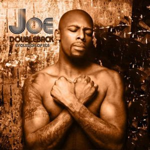 Joe - DoubleBack: Evolution Of R&B [Deluxe Edition] (2013)