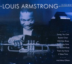 Louis Armstrong - Complete History [15 CD Box Set] (2000)