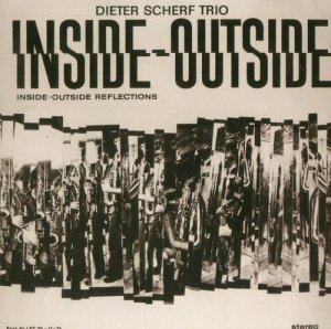 Dieter Scherf Trio - Inside-Outside Reflections (2005)