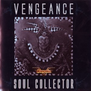 Vengeance - Soul Collector (2009)