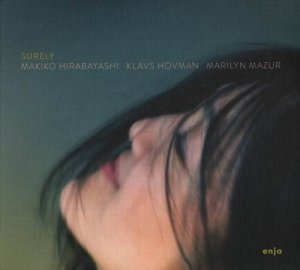 Makiko Hirabayashi Trio - Surely (2013)